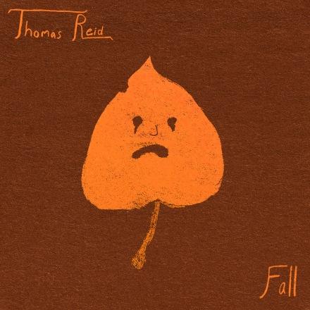 Thomas Reid Artist Poet Fall Musician Music Album Cover